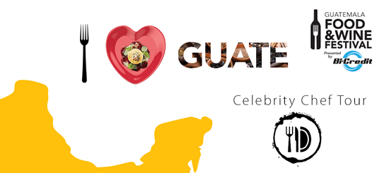 Guatemala Food & Wine Festival 2018 (Celebrity Chef Tour)